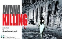 Avana Killing per Gordiano Lupi