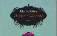 ¡Tu la pagaràs! di Marilù Oliva