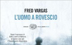 Fred Vargas e l'uomo a rovescio