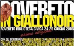 Rovereto in GialloNoir