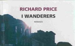 "Tornano ""I Wanderers"" di Richard Price"