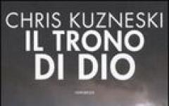 Il trono di Dio, di Chris Kuzneski