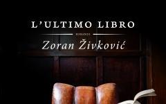 Qual è L'ULTIMO LIBRO? Zoran Živkovic