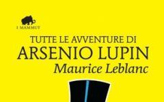 Tutto Arsenio Lupin