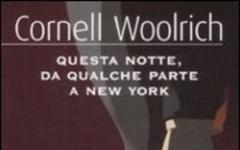 Gli ultimi scritti di Cornell Woolrich