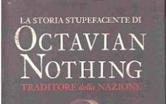 La storia stupefacente di Octavian Nothing