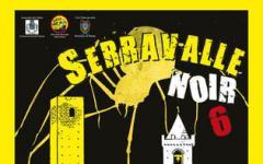 Serravalle Noir 6° edizione