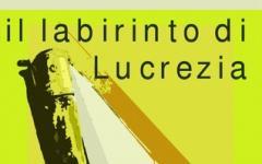 Nel labirinto di Lucrezia Borgia