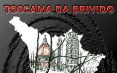 Toscana da brivido