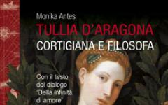 Tullia d'Aragona: cortigiana e filosofa