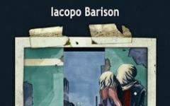 """""""28 grammi dopo"""" di Iacopo Barison"""