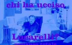 Chi ha ucciso Carlo Lucarelli? 02