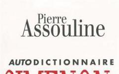 Simenon, Assouline e il dizionario che si è fatto… da sè