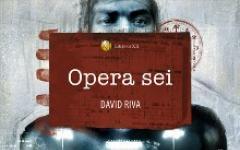 """""""Opera Sei"""" di David Riva"""