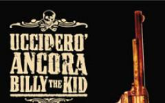 Roberto Recchioni. Ucciderò ancora Billy the Kid