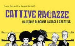 Cattive Ragazze di Assia Petricelli e Sergio Riccardi