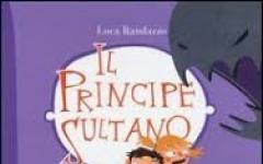 Il principe sultano di Luca Randazzo
