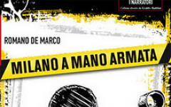 Milano a mano armata di Romano De Marco