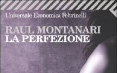 La Perfezione di Raul Montanari