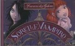 Sorelle vampiro. Un'avventura al dente di Franziska Gehm