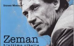 Zeman, l'ultimo ribelle