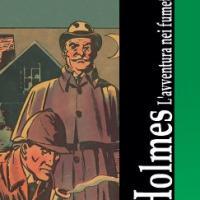 Sherlock Holmes. L'avventura nel fumetto