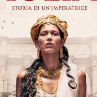 Iulia. Storia di un'imperatrice