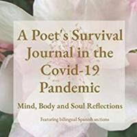 A Poet's Survival Journal in the Covid-19 Pandemic: Mind, Body and Soul Reflections (review in English)