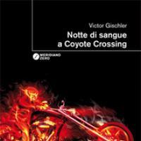 Notte di sangue al Coyote Crossing