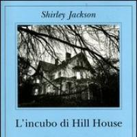 L'incubo di Hill House, Shirley Jackson