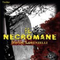 Davide Lorenzelli, Il Necromane