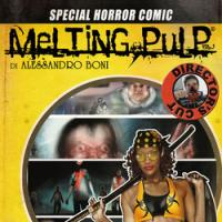Melting Pulp Director's Cut