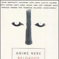 Anime Nere (Reloaded) raccontano
