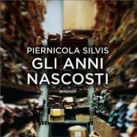 [73] Piernicola Silvis e Gli anni nascosti