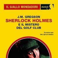 Holmes e il mistero del Golf Club