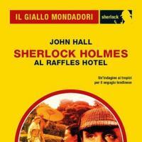 Sherlock al Raffles Hotel