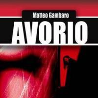 Avorio di Matteo Gambaro