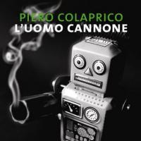 Verde Nero [4] L'uomo cannone