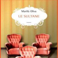 Le Sultane di Marilù Oliva