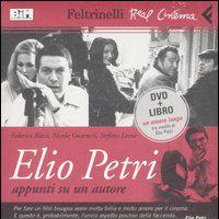 Elio Petri: appunti su un autore