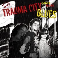Trauma City Blues