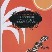 Un cocktail amaro per Sunny Pascal