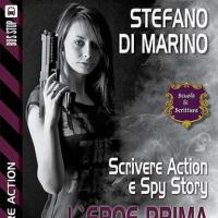Scrivere Action e Spy Story