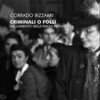 Criminali o Folli