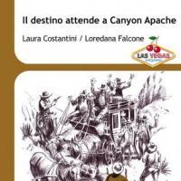 Il destino attende a Canyon Apache