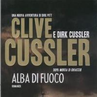 """E' una """"Alba di Fuoco"""" per Clive Cussler"""