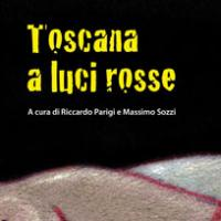 Toscana a luci rosse