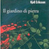 """""""Il giardino di pietra"""" di Kjell Eriksson"""