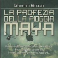 La profezia della pioggia Maya