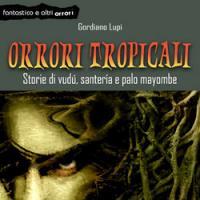Orrori tropicali